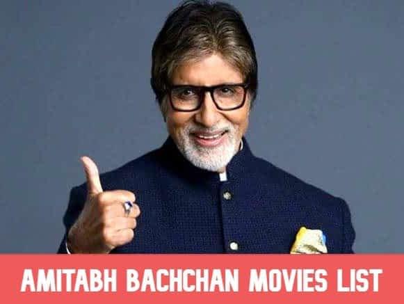 Amitabh Bachchan All Movies List, Filmography (1969-2020)
